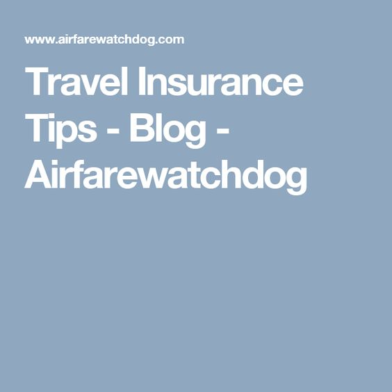 Travel Insurance Tips Buy Health Insurance Buy Health Insurance Online Travel Health Insurance