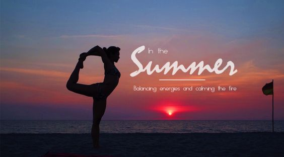 In the Summer | Balancing Energies and Calming the Fire