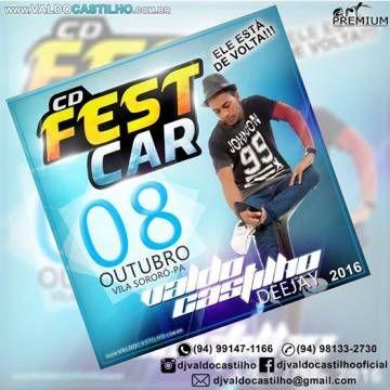 CD Fest Car 2016 -Vila sororo-PA Dj Valdo Cas.