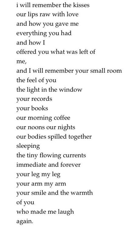 Beautiful words.   Raw with Love by Charles Bukowski