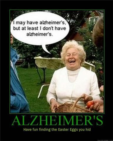 HAHAHA!: Shouldn T Laugh, Alzheimer S, Funny Shit, Funny Pictures, Alzheimers, Demotivational Posters, Funny Stuff, So Funny