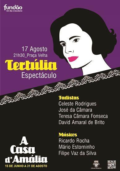 Diversos | Tertúlia e Espectáculo Amália Rodrigues I 17 agosto I 21h30 I Praça Velha | Fundão