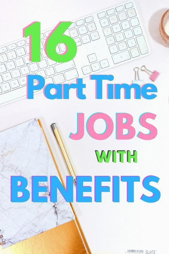 16 Companies Hiring Part Time With Good Benefits And Health
