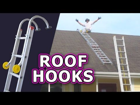 Roof Hook With Wheel Ladder Hooks Climb Safely Steep Qualcraft Acro Ridge Home Depot Lowes Sears Youtube In 2020 Roofing Supplies Roofing Services Roofing