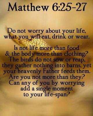 Matthew 6:25-27: