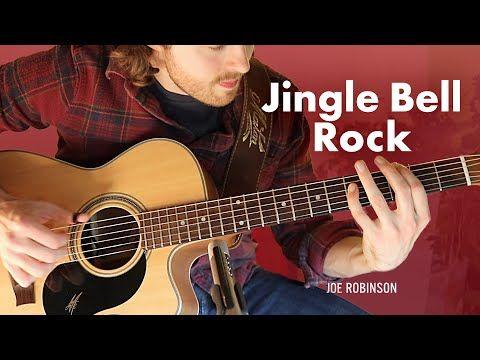 Jingle Bell Rock Acoustic Guitar Cover Joe Robinson Christmas Youtube