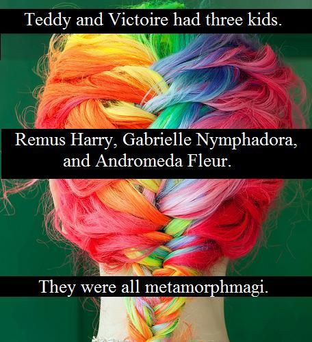 i love metamorphagi, i would wanna be one. But in Lilli's fanfic I am an illegal animagus that turns into a corn snake. Better than nothing