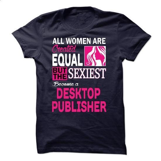 Im A/An DESKTOP PUBLISHER - #women #mens. BUY NOW => https://www.sunfrog.com/LifeStyle/Im-AAn-DESKTOP-PUBLISHER-28169819-Guys.html?id=60505