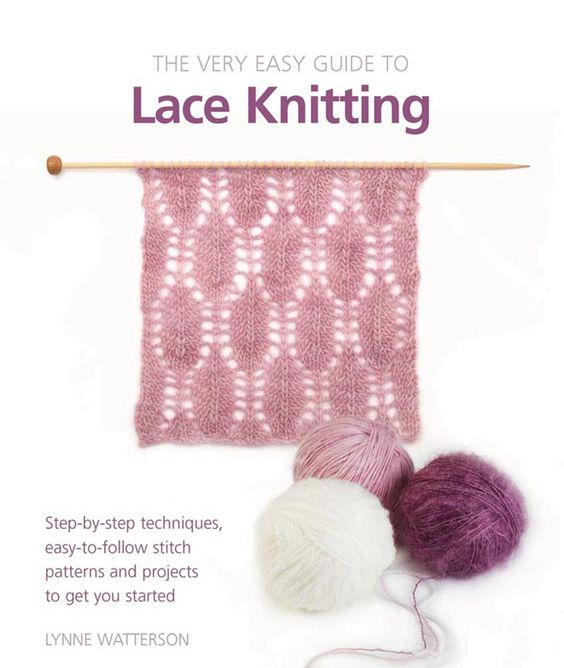 The Very Easy Guide to Lace Knitting - Books #amidsummersknitdream #loveknittingcom
