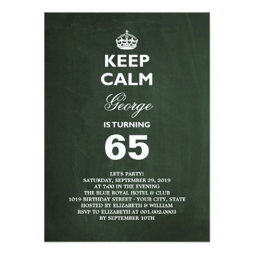 Funny Birthday Cards Invitations: Chalkboard Keep Calm Funny 65th Birthday Party 4.5x6.25