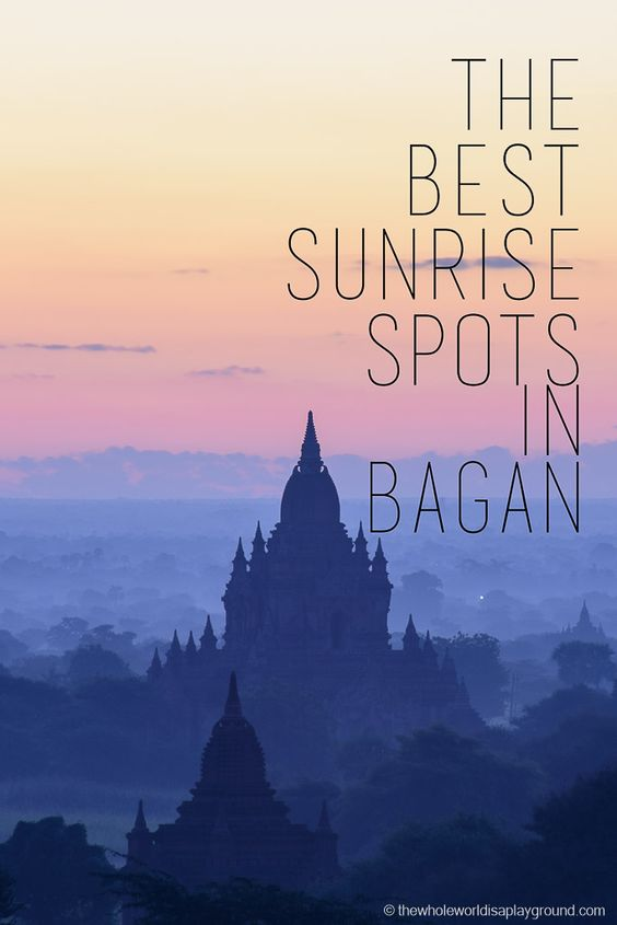The best Bagan Sunrise: our favourite temple for the perfect Bagan sunrise!