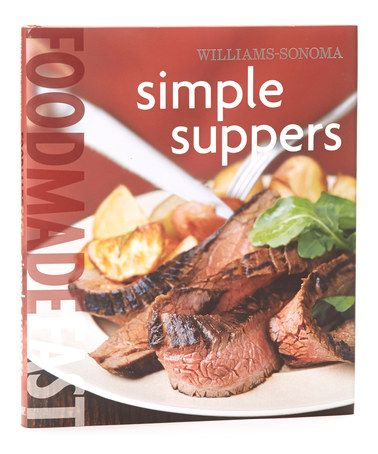 Take a look at this Food Made Fast: Simple Suppers Hardcover by Williams-Sonoma on #zulily today!