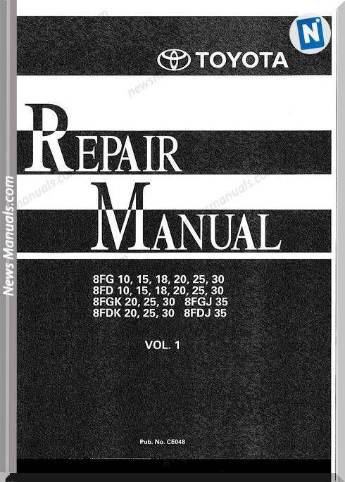 Toyota Forklift 8fg 8fd 8fgk 8fdk Repair Manual Repair Manuals Repair Forklift