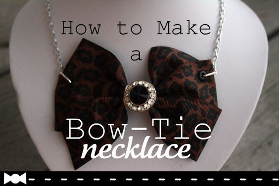 How to Make a Bow-Tie Necklace