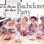 From Blogger to Bride – The Bachelorette Party