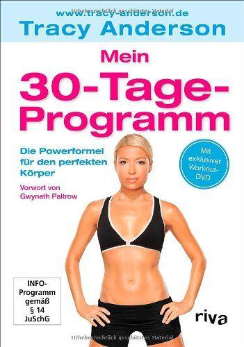 Mein 30-Tage-Programm: Die Powerformel für den perfekten Körper (Inkl. DVD)