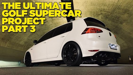 Ultimate Golf Supercar In 2020 Super Cars Golf Normal Guys