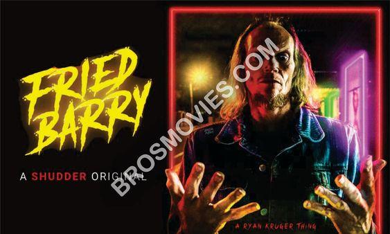 Fried Barry (2021)