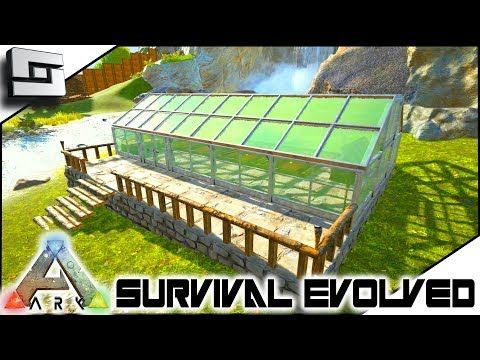Awesome Ark Survival Evolved Building My Greenhouse E6 Ark