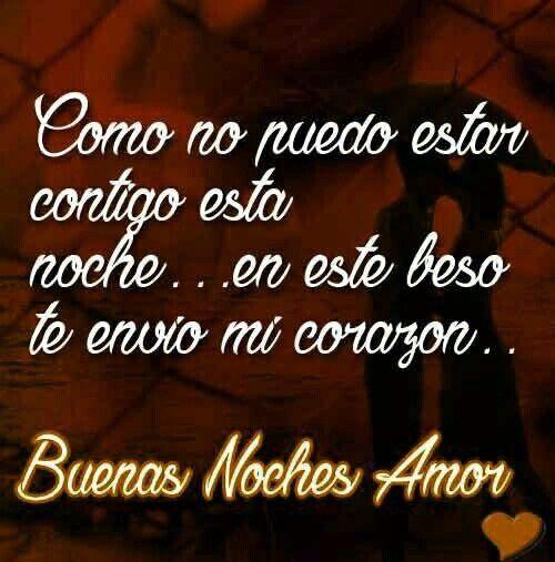 Sos Un Amor De Persona Y Yo Te Amo Buenas Noches Que Descanses Y
