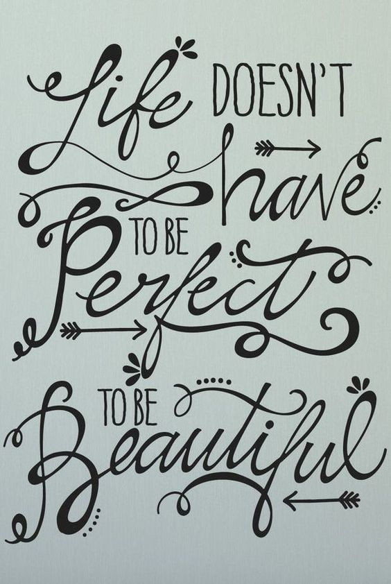 Life Doesn't Have to Be Perfect to Be Beautiful #quote #wall #art: