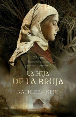 Vomitando mariposas muertas: La hija de la bruja - Kathleen Kent