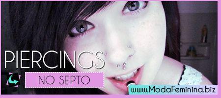 Tudo Sobre Piercing no Septo: Fotos, Modelos, Dicas