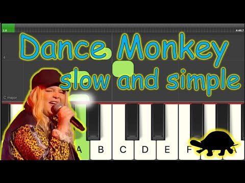 Dance Monkey Easy Piano Tutorial Slow Version Youtube Piano Tutorials Songs Piano Tutorial Piano Songs