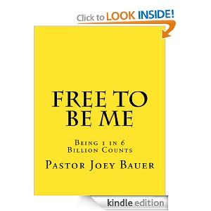 A Girl and Her Kindle: Free to Be Me by Pastor Joey Bauer