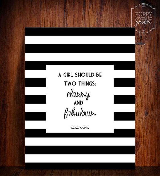 Classy Office Wall Decor : Coco chanel quote a girl should be two things classy and