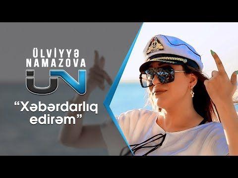 Ulviyyə Namazova Xəbərdarliq Edirəm Yeni 2019 Videolu Ruya Tabirleri Youtube Muzik Biye