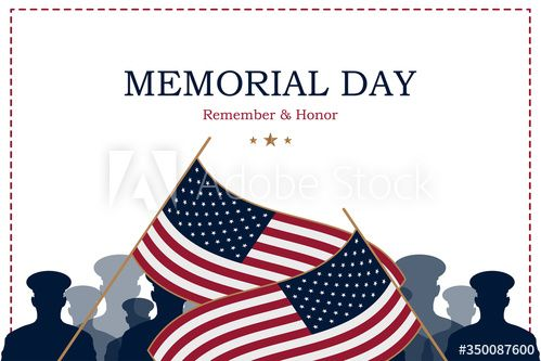 Happy Memorial Day Greeting Card With Usa Flag And Silhouette Soldiers On Background National American Holid Happy Memorial Day Memorial Day American Holiday