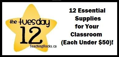 The Tuesday 12: 12 Essential Supplies for Your Classroom (Each Under 50)!  12 awesome items to make your life a little easier and let your classroom run a bit more smoothly! www.teachingrocks.ca