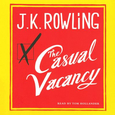The Casual Vacancy Audiobook by J. K. Rowling at Downpour.com | Download The Casual Vacancy