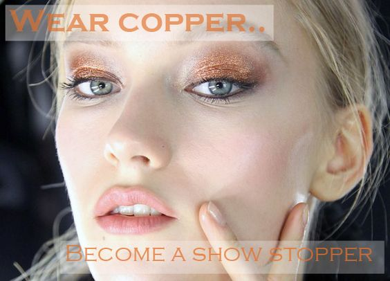 Use copper eye shadow to give off a super summer feel, it works for all skin types and eye colours so go ahead and have a go!