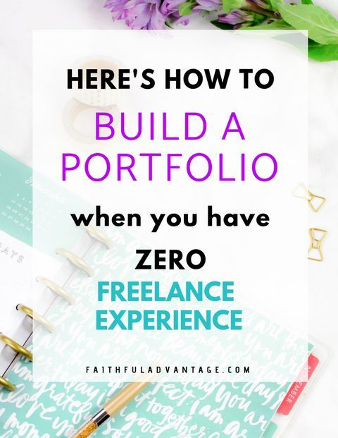 How To Build A Freelancer Portfolio When You Have Zero Experience In 2020 Writing Portfolio Portfolio Web Design Creative Portfolio