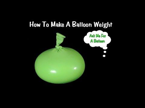 How To Make Balloon Weight DIY - YouTube