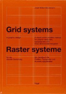 Grid Systems in Graphic Design/Raster Systeme Fur Die Visuele Gestaltung (German and English Edition): Josef Muller-Brockmann: 9783721201451...