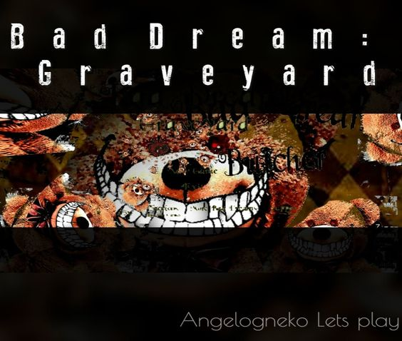 Bad dream: graveyard