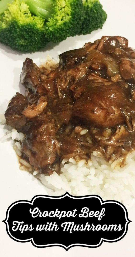 Crockpot Beef Tips with Mushrooms. Tender beef, delicious sauce and easy prep make this a winning recipe for dinner.