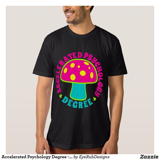 Accelerated Psychology Degree - Psychedelics, Neon Shirts for Responsible Users of Psychedelic Plants, Psilocybin and Magic Mushrooms Enthusiasts - #psychedelic #mushrooms #magicmushrooms #hallucinogen #shaman #shrooms #fungi #shrooming #trippy #psilocybin #mushroomhunting #mycelium #mycology