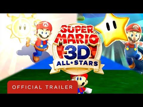 Super Mario 3d All Stars Official Trailer In 2020 Super Mario 3d Super Mario All Stars Super Mario Sunshine
