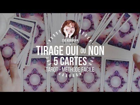 Apprendre Le Tarot Methode De Tirage Oui Ou Non Avec 5 Cartes
