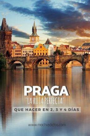Qué Hacer En Praga En 2 3 Y 4 Días Mochiadictos Blog De Viajes Que Hacer En Praga Visitar Praga Viajes A Praga
