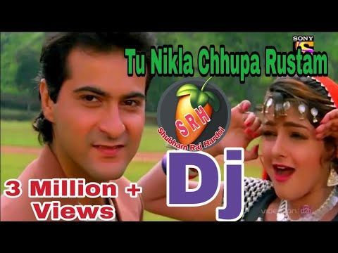 Tu Nikla Chhupa Rustam Old Song Dj Remix Youtube In 2020 Dj Remix Old Song Download Latest Dj Songs