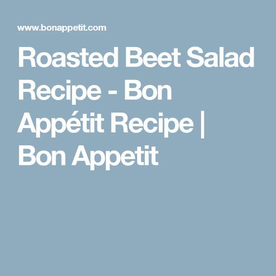 Roasted Beet Salad Recipe - Bon Appétit Recipe | Bon Appetit