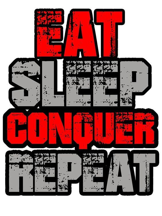 Eat Sleep Conquer Repeat von Punkfan91
