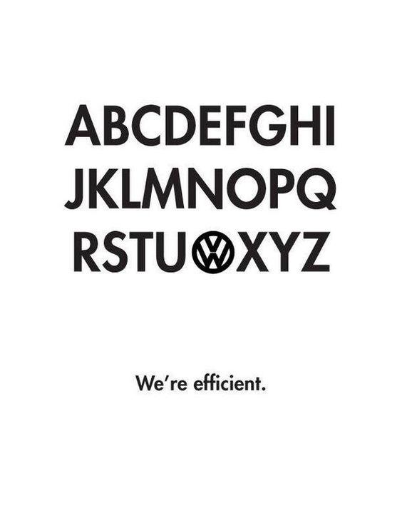 Net schlecht gemacht: We're efficient. /via @Brilliant_Ads bei Twitter #VW #Volkswagen #Auto #mobil #Reklame #Werbung