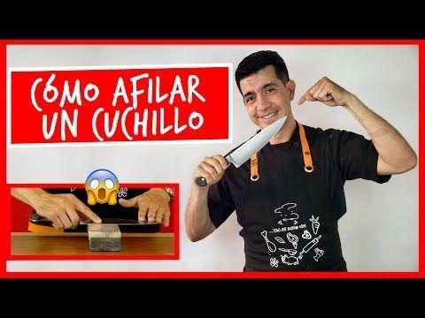 Como Afilar Tu Cuchillo De Cocina Youtube Cuchillos De Cocina Afilador De Cuchillos Cuchillos