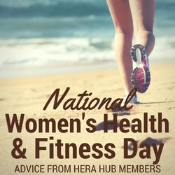 National Women's Health and Fitness Day Tips and Advice
